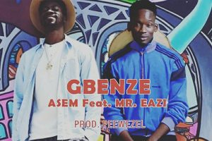 Asem drops new song with Mr. Eazi
