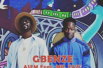 Audio: Gbenze by Asem feat. Mr. Eazi