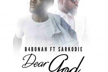 Audio: Dear God remix by B4Bonah feat. Sarkodie