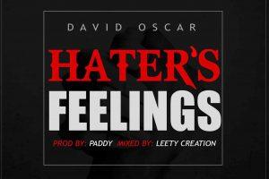 David Oscar drops 'Haters Feelings' single