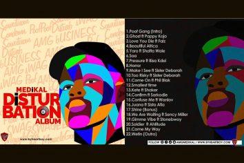 "Check out Medikal's ""Disturbation"" tracklist"