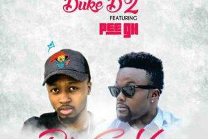 Audio: Die 4 U by Duke D2 & Pee GH