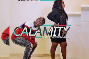 Audio: Calamity by Ephraim