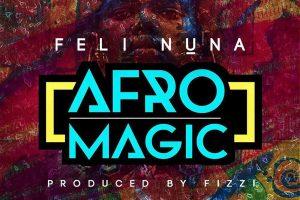 Audio: Afro Magic by Feli Nuna