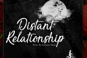 Audio: Distant Relationship by Fortune Dane