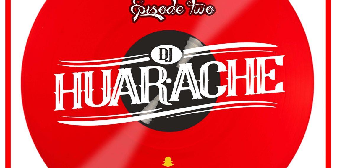 Audio: MixMag [Episode 02] by DJ Huarache
