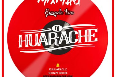 Audio: MixMag [Episode 02] by DJ Huarache
