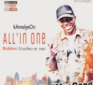 Audio: All' In One Riddim (Stonebwoy My Name cover) by Kamelyeon