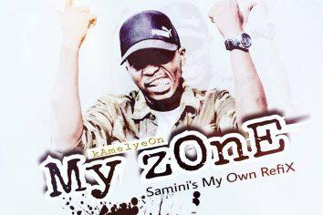 Audio: My zOnE (Samini My Own Refix) by Kamelyeon