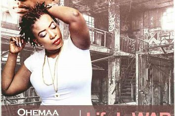 Audio: Life Is War by Ohemaa Dadao feat. Kesse