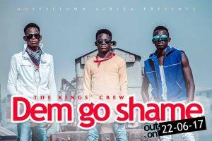 The King's Crew (TKC) releases 'Dem Go Shame'