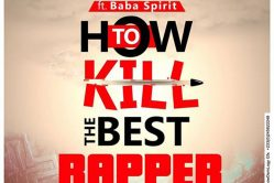 Audio: How To Kill The Best Rapper by Trey LA