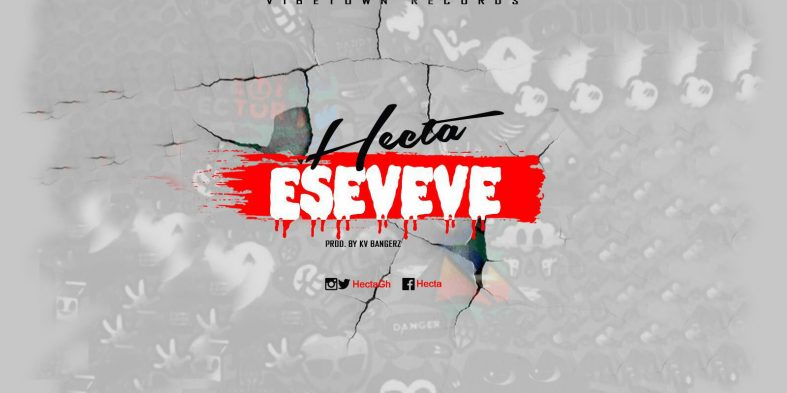 """Hecta talks about the Effects of Hatred in new song """"Eseveve"""""""