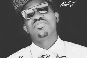 Audio: Happy Fathers Day by Ball J