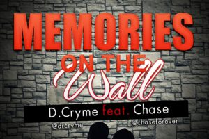 Audio: Memories On The Wall by Ball J feat. Chase