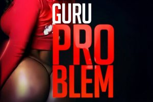 Guru to release another hit titled 'Problem'