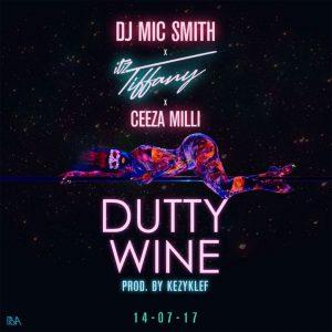 Dutty Wine by DJ Mic Smith & Itz Tiffany