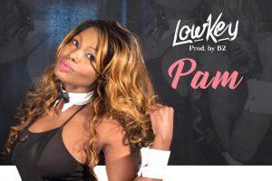 Audio: Lowkey by Pam
