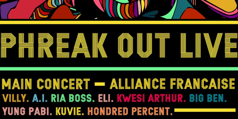 Ria Boss, Kwesi Arthur, A.I., others for 2017 Phreak Out Live on August 11 @ Alliance Francaise