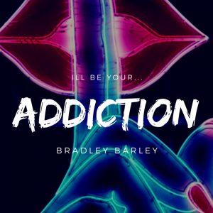 Addiction by Bradley