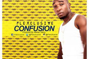 Audio: Confusion by Flexclusive