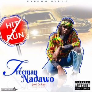 Freeman Nadawo by Hit and Run