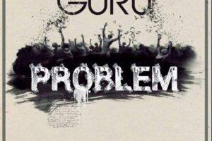 Audio: Problem (Clean) by Guru