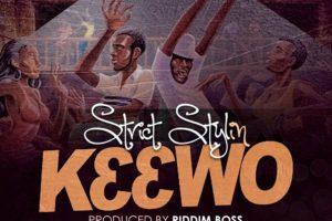 Audio: KƐƐWO (It Sweet) by Strict Stylin