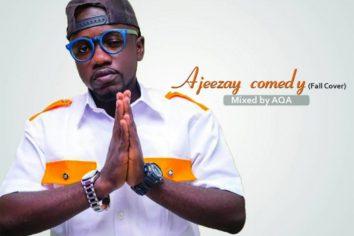 Audio: Comedy (Davido Fall cover) by Ajeezay
