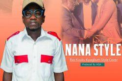 Audio: Nana Style (Ras Kuuku Kpagbum Style cover) by Ajeezay