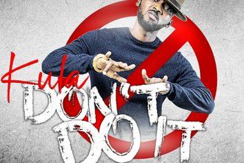 Audio: Don't Do It by Kula
