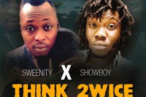 Audio: Think Twice by Sweenity feat. Showboy