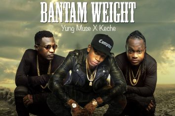 Keche features on Yung Muse new single titled 'Bantam Weight'
