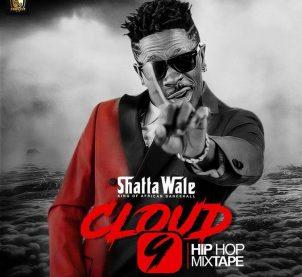 Audio: Cloud 9 by Shatta Wale