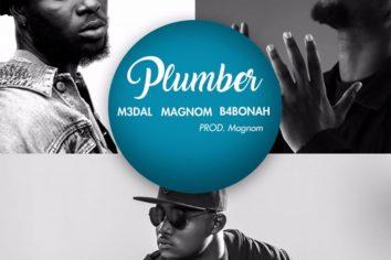 Audio: Plumber by M3dal feat. Magnom & B4Bonah